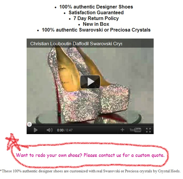 The seller, MyCrystalHeels is offering her (or his) services to customer YOUR OWN shoes.